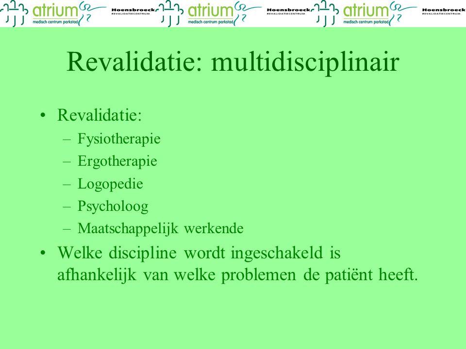 Revalidatie: multidisciplinair