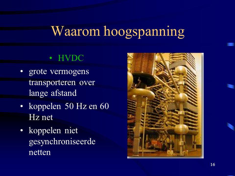 Waarom hoogspanning HVDC
