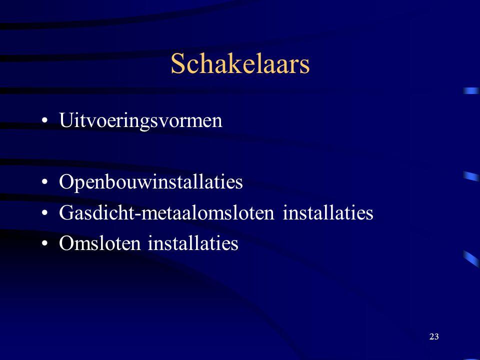 Schakelaars Uitvoeringsvormen Openbouwinstallaties