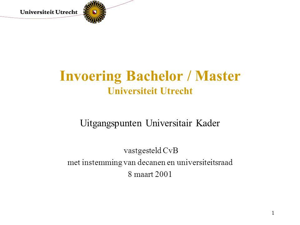 Invoering Bachelor / Master Universiteit Utrecht