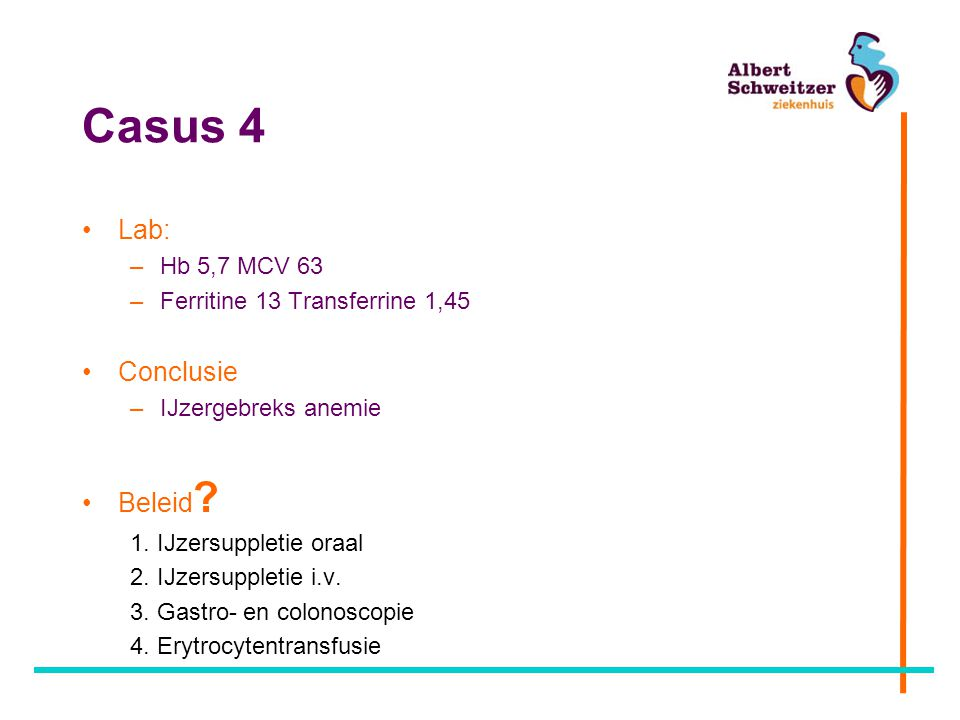 Casus 4 Lab: Conclusie Beleid Hb 5,7 MCV 63