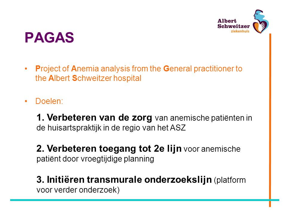 PAGAS Project of Anemia analysis from the General practitioner to the Albert Schweitzer hospital. Doelen: