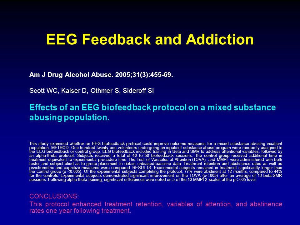 EEG Feedback and Addiction