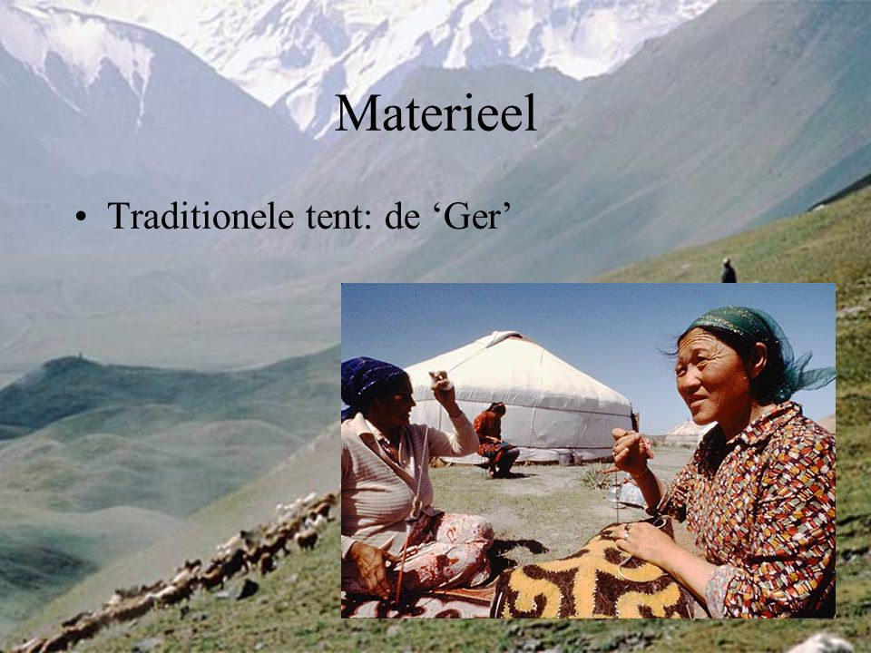 Materieel Traditionele tent: de 'Ger'