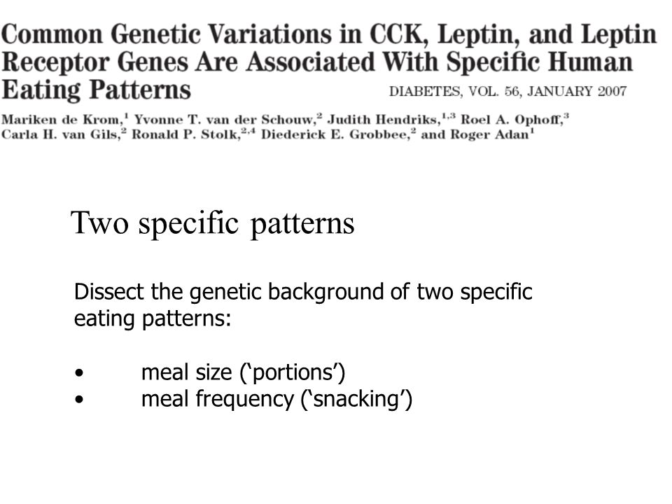 Two specific patterns Dissect the genetic background of two specific