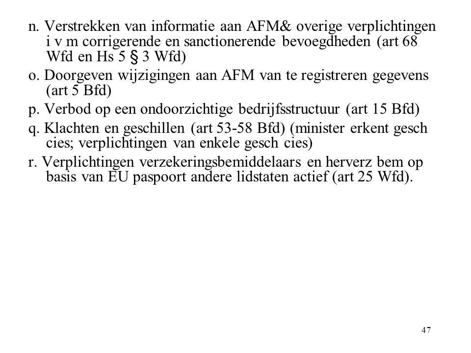 n. Verstrekken van informatie aan AFM& overige verplichtingen i v m corrigerende en sanctionerende bevoegdheden (art 68 Wfd en Hs 5 § 3 Wfd)