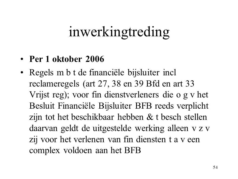 inwerkingtreding Per 1 oktober 2006