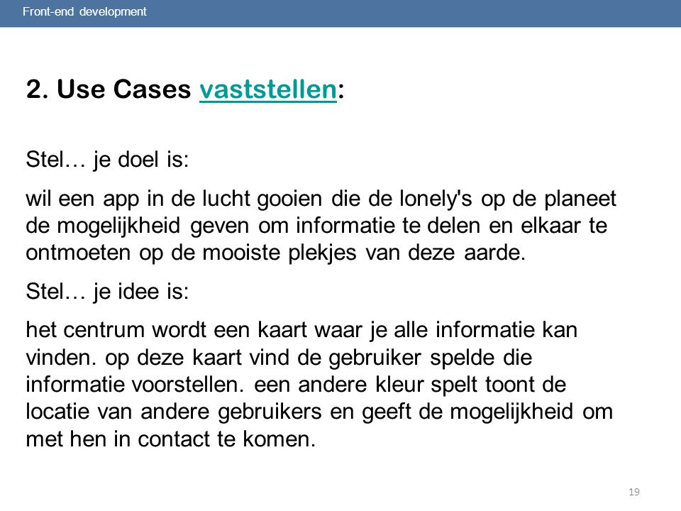 2. Use Cases vaststellen: