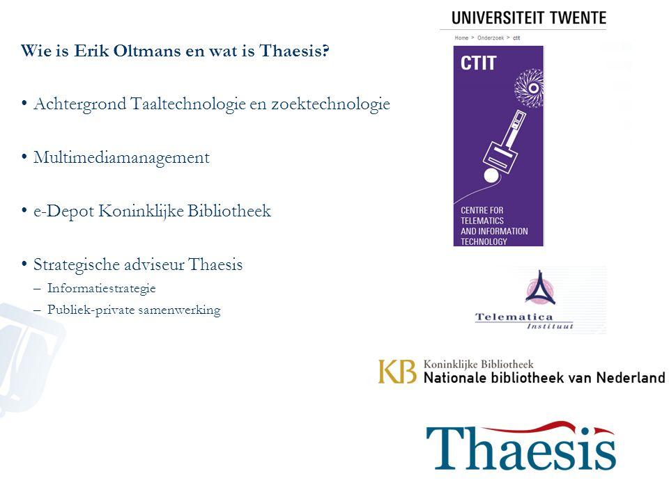 Wie is Erik Oltmans en wat is Thaesis