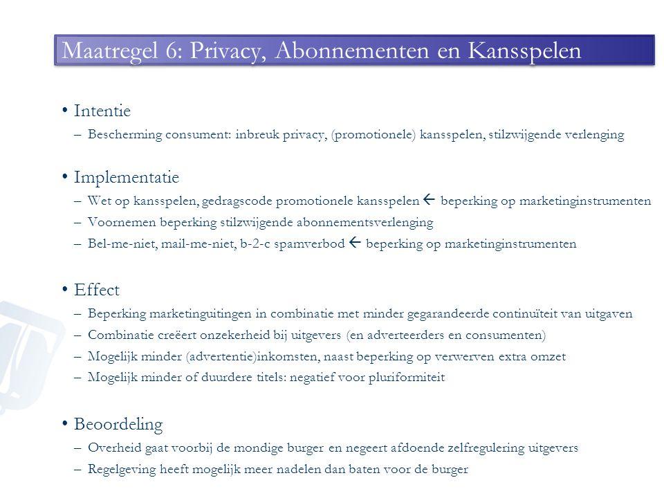 Maatregel 6: Privacy, Abonnementen en Kansspelen