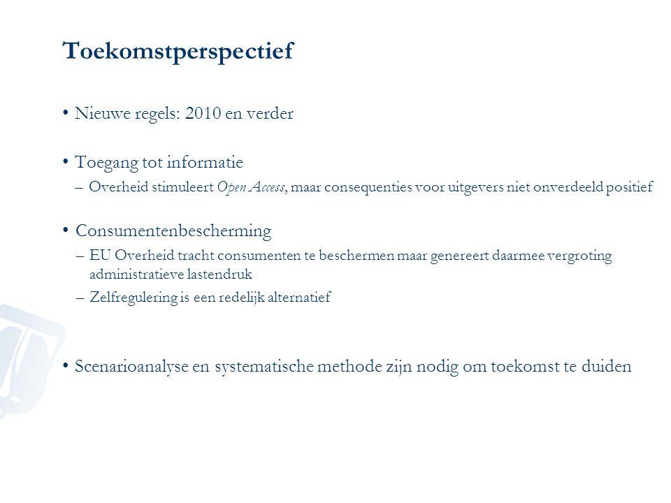 Toekomstperspectief Nieuwe regels: 2010 en verder