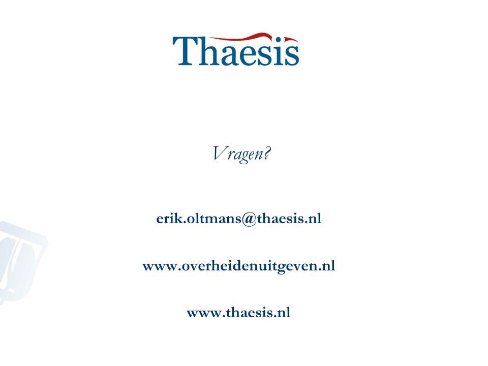 erik.oltmans@thaesis.nl www.overheidenuitgeven.nl www.thaesis.nl