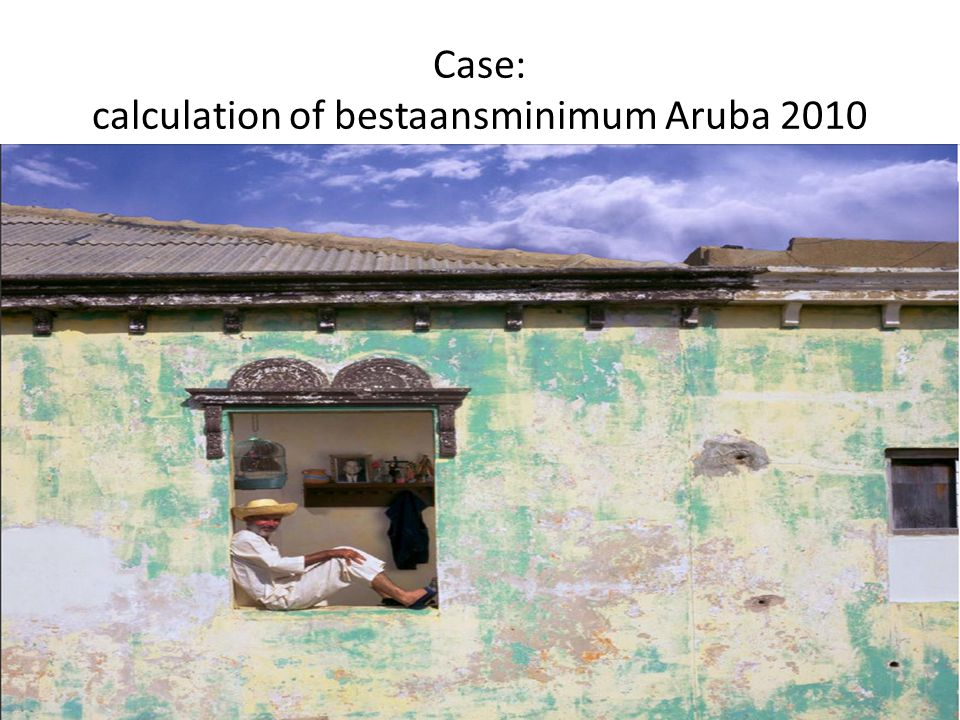 Case: calculation of bestaansminimum Aruba 2010
