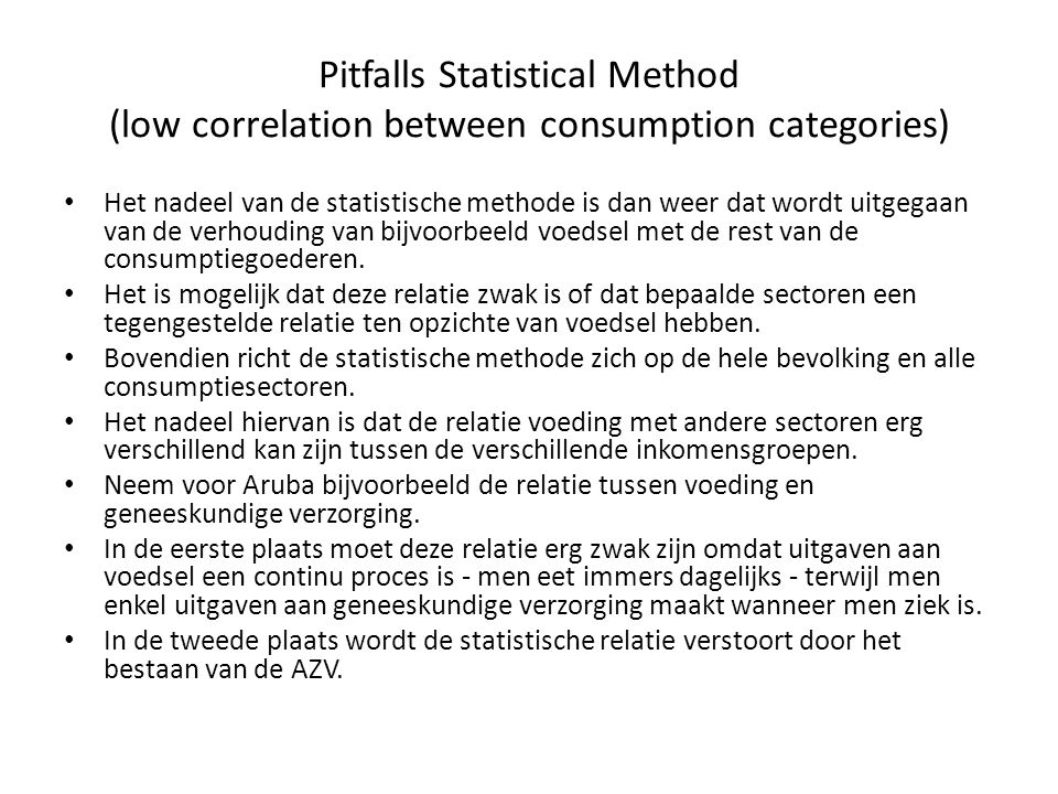 Pitfalls Statistical Method (low correlation between consumption categories)