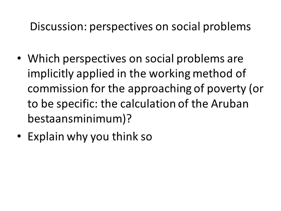 Discussion: perspectives on social problems