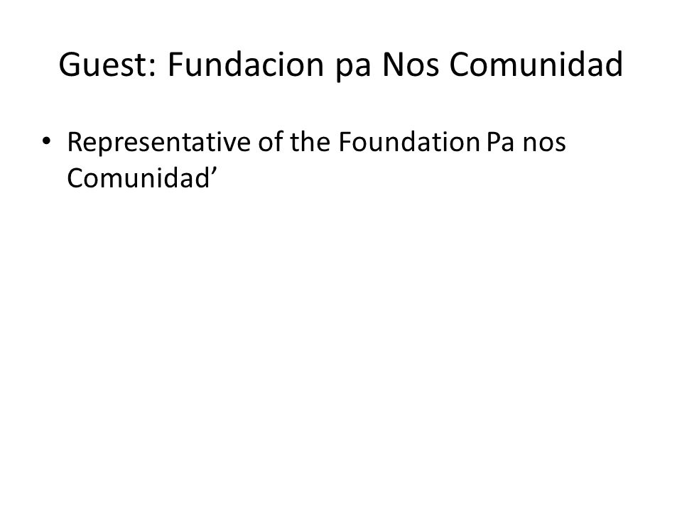 Guest: Fundacion pa Nos Comunidad