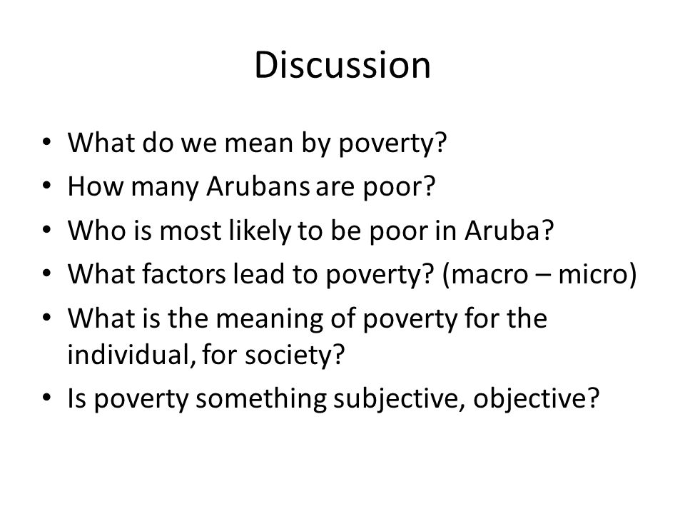 Discussion What do we mean by poverty How many Arubans are poor