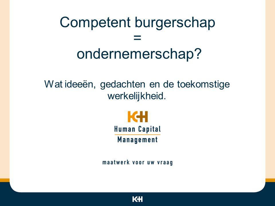 Competent burgerschap = ondernemerschap