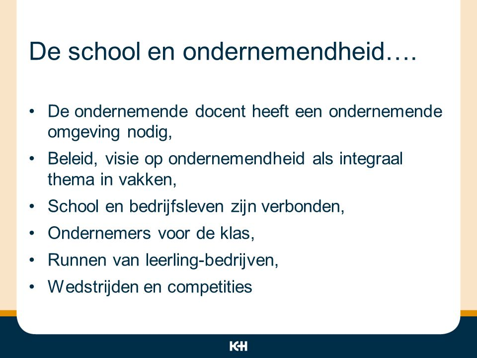 De school en ondernemendheid….