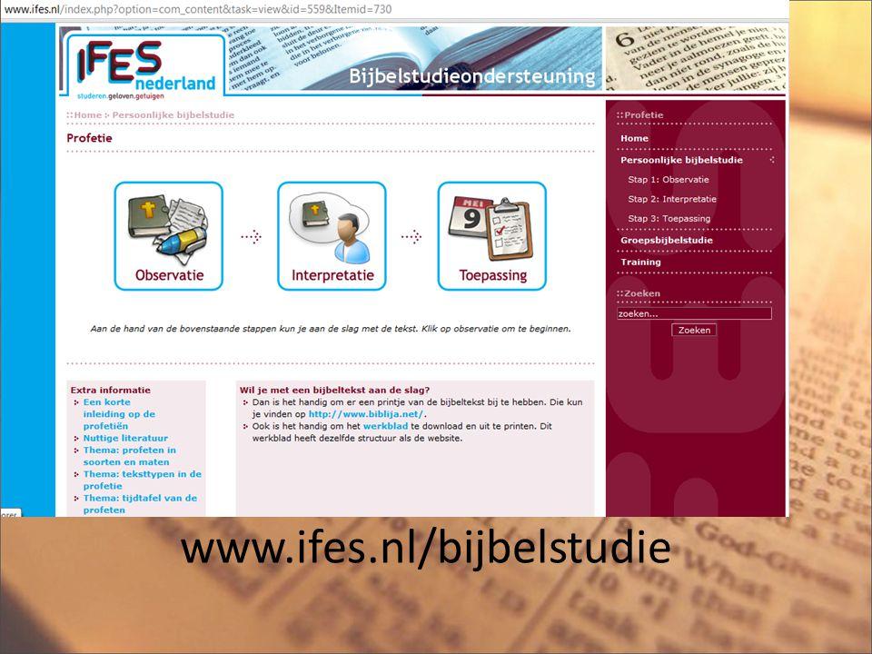 www.ifes.nl/bijbelstudie Ik verzin dit natuurlijk niet allemaal zelf.