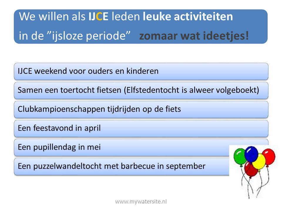 We willen als IJCE leden leuke activiteiten