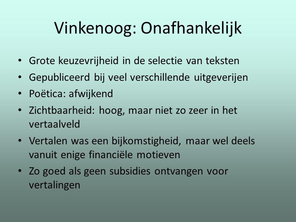 Vinkenoog: Onafhankelijk
