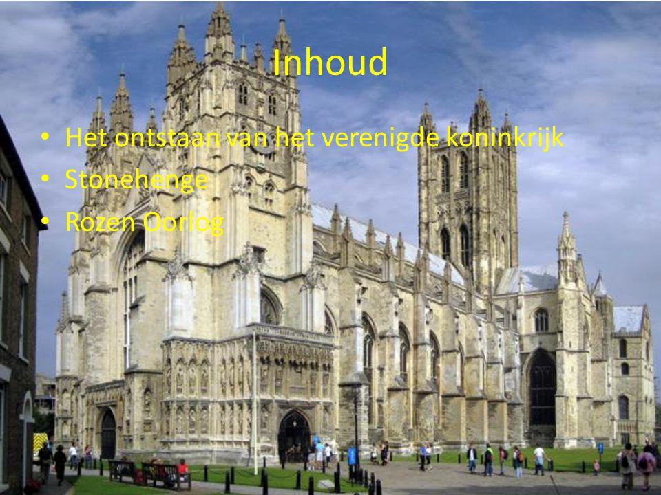 Inhoud Het ontstaan van het verenigde koninkrijk Stonehenge