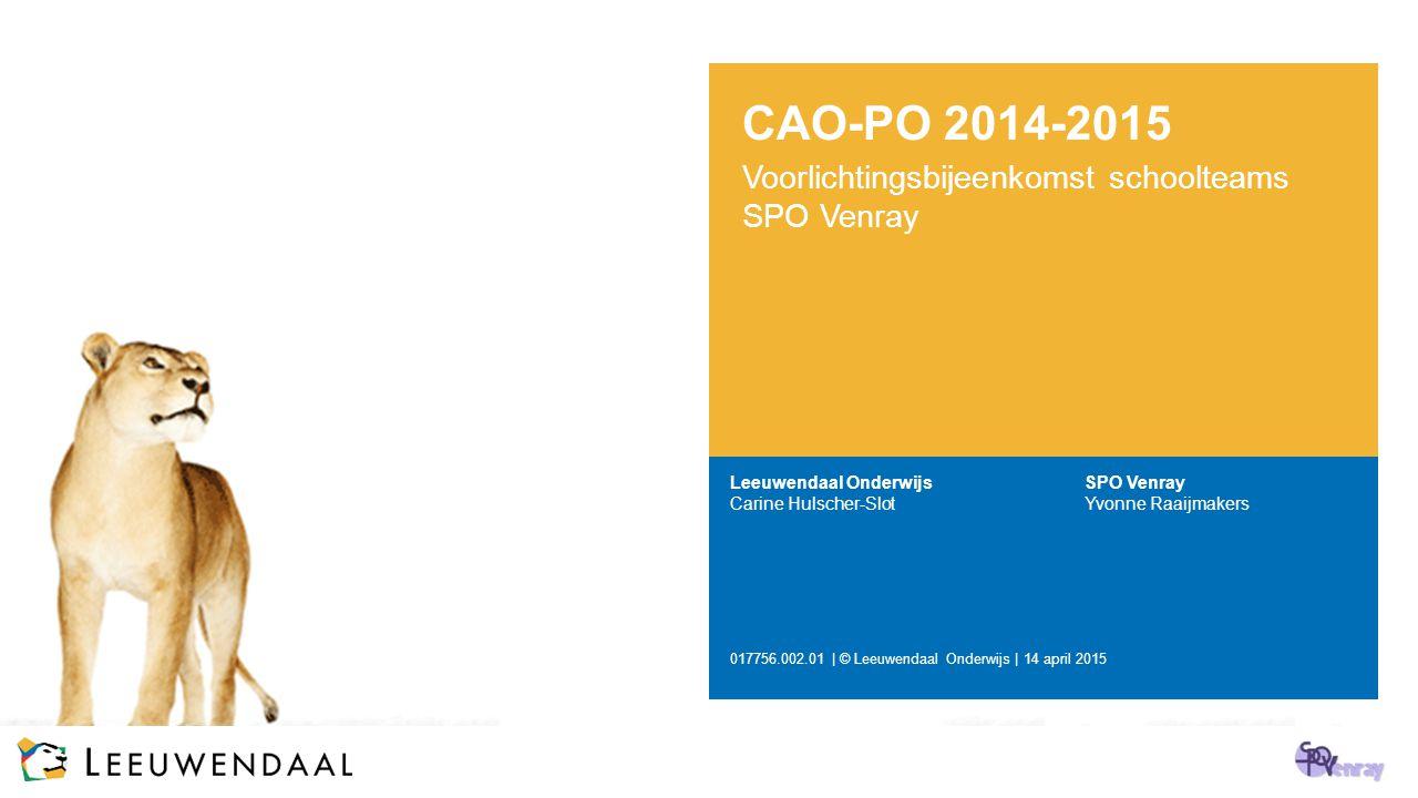 CAO-PO 2014-2015 Voorlichtingsbijeenkomst schoolteams SPO Venray