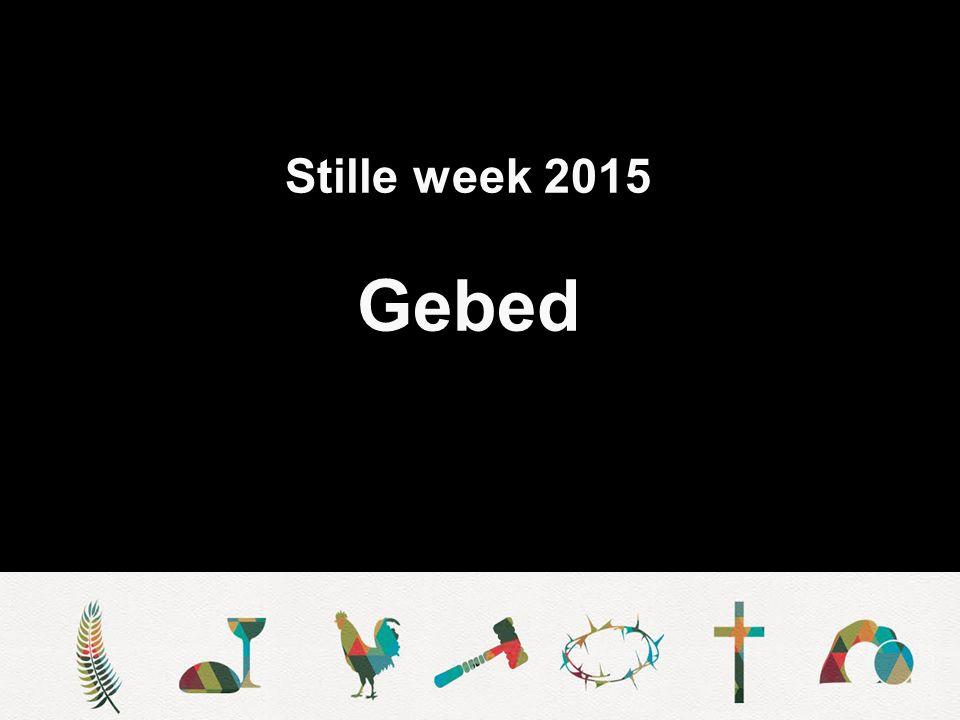 Stille week 2015 Gebed