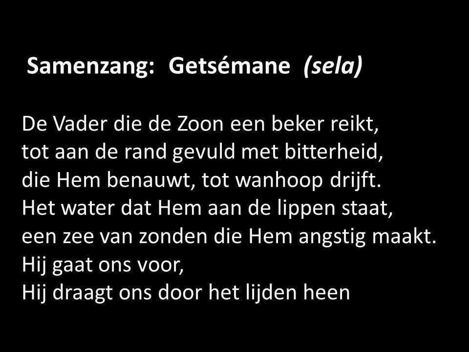 Samenzang: Getsémane (sela)