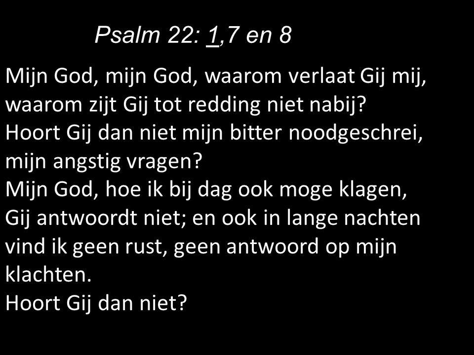 Psalm 22: 1,7 en 8