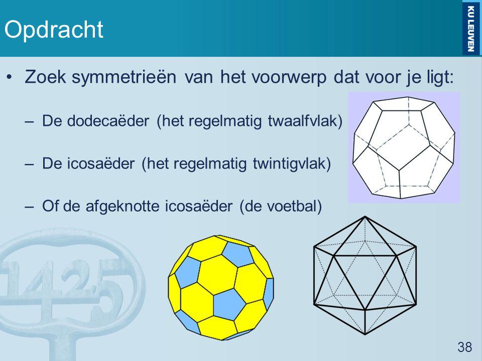 Opdracht Zoek symmetrieën van het voorwerp dat voor je ligt: