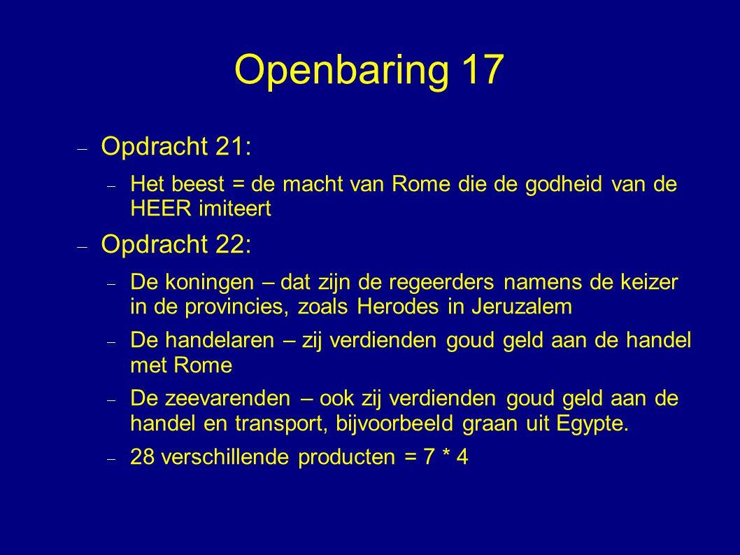 Openbaring 17 Opdracht 21: Opdracht 22: