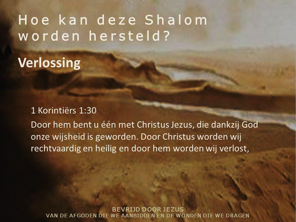 Hoe kan deze Shalom worden hersteld