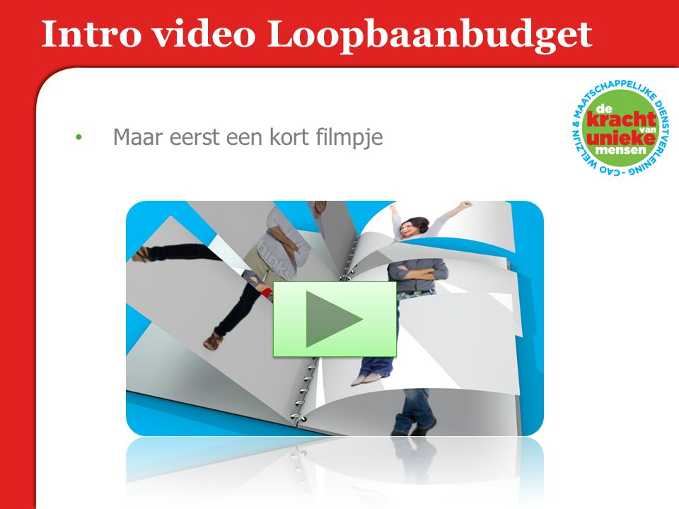 Intro video Loopbaanbudget