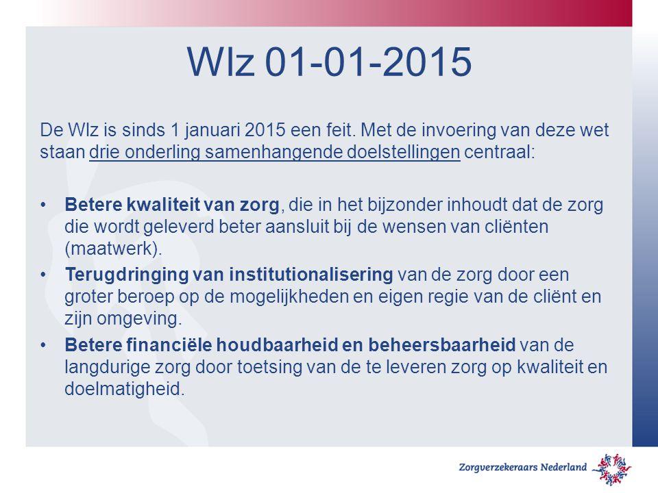 Wlz 01-01-2015 De Wlz is sinds 1 januari 2015 een feit. Met de invoering van deze wet staan drie onderling samenhangende doelstellingen centraal: