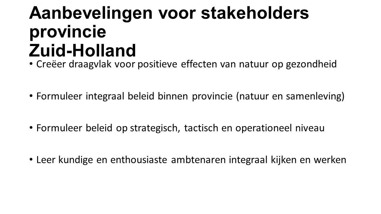 Aanbevelingen voor stakeholders provincie Zuid-Holland