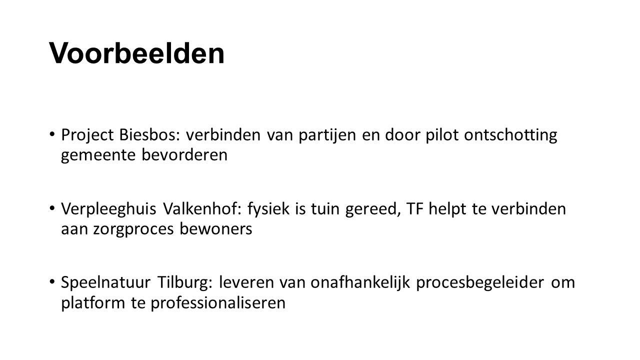 Voorbeelden Project Biesbos: verbinden van partijen en door pilot ontschotting gemeente bevorderen.