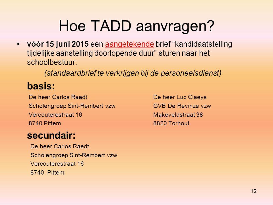 Hoe TADD aanvragen basis: secundair:
