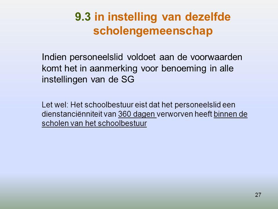 9.3 in instelling van dezelfde scholengemeenschap