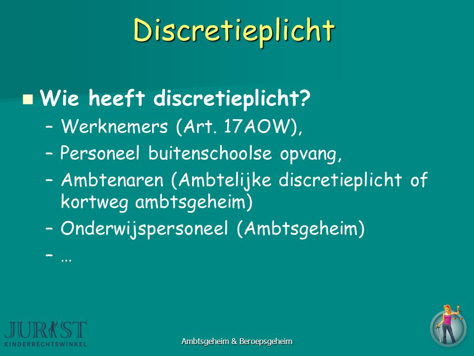 Ambtsgeheim & Beroepsgeheim