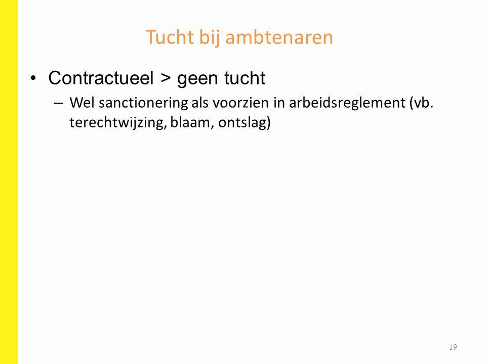 Tucht bij ambtenaren Contractueel > geen tucht