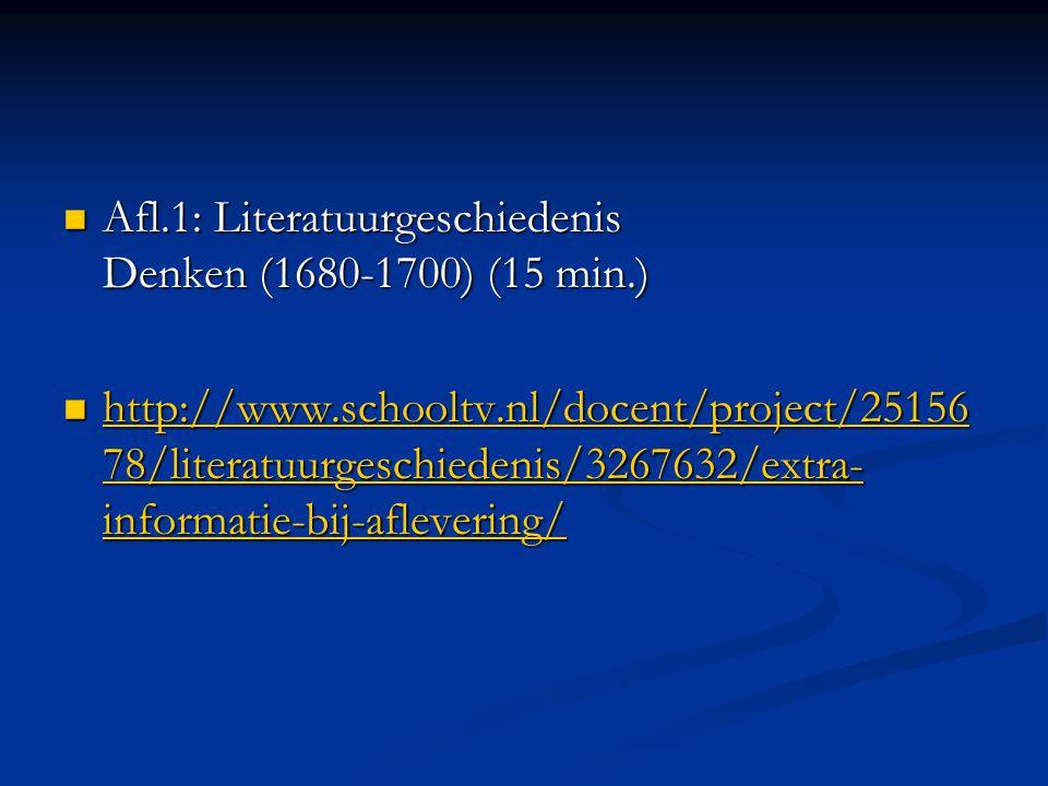 Afl.1: Literatuurgeschiedenis Denken (1680-1700) (15 min.)