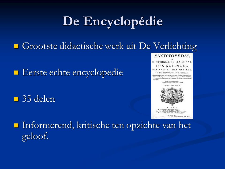 De Encyclopédie Grootste didactische werk uit De Verlichting