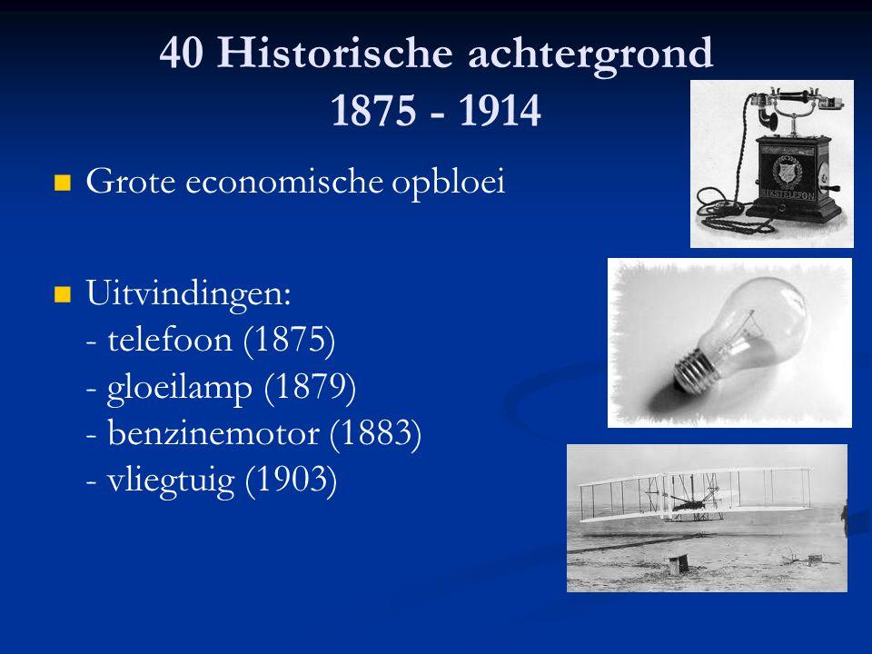 40 Historische achtergrond 1875 - 1914
