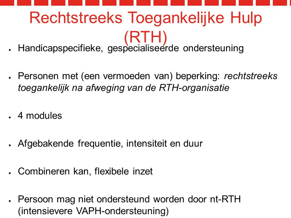 Rechtstreeks Toegankelijke Hulp (RTH)