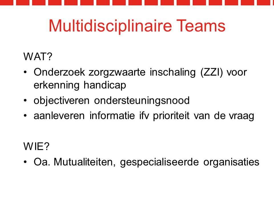 Multidisciplinaire Teams