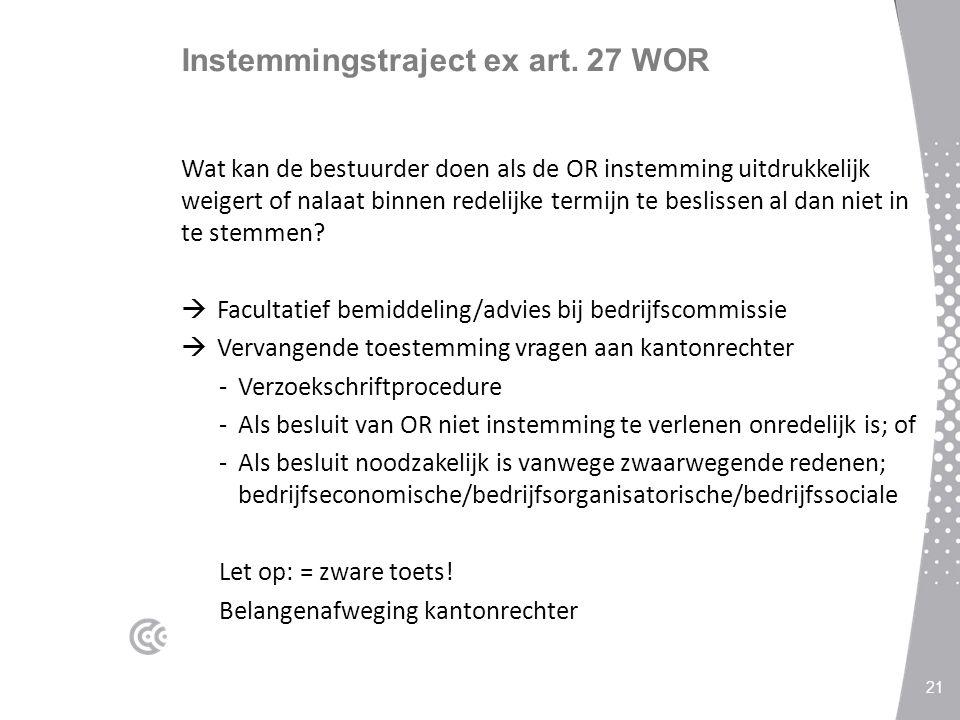 Instemmingstraject ex art. 27 WOR