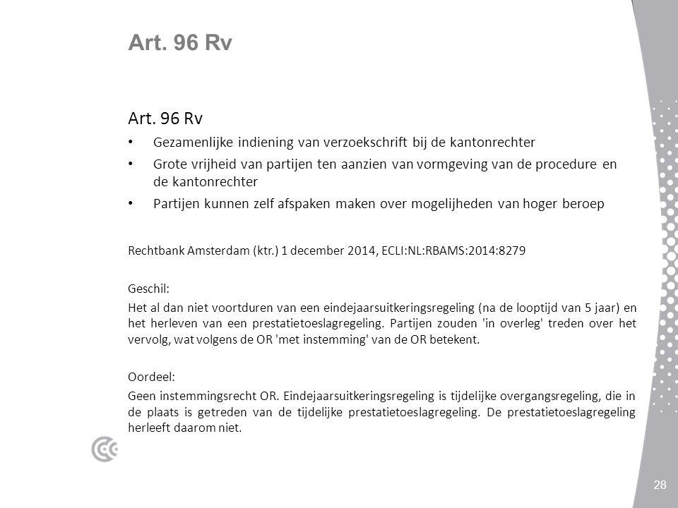 Art. 96 Rv Art. 96 Rv. Gezamenlijke indiening van verzoekschrift bij de kantonrechter.