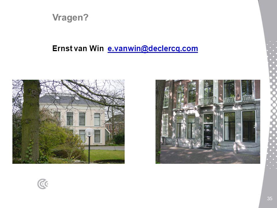 Vragen Ernst van Win e.vanwin@declercq.com